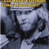 Who Is Harry Nilsson (And Why Is Everybody Talkin' About Him)?, de John Scheinfeld