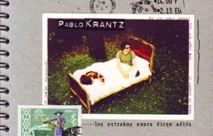 """Pablo Krantz – """"Los extraños nunca dicen adiós»"""