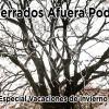 Podcast Encerrados Afuera #03: Especial Vacaciones de invierno, volumen 2