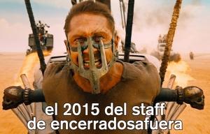 Encuesta Encerrados Afuera 2015 – El voto del staff