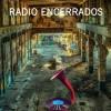 Radio Encerrados #04