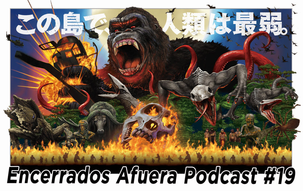 Podcast Encerrados Afuera #19: Kong, Legion, Trainspotting 2 y Slowdive