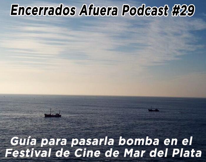 Guía para pasarla bomba en el Festival de Cine de Mar del Plata 2017