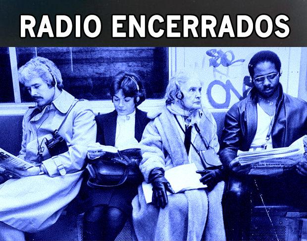 Radio Encerrados #16