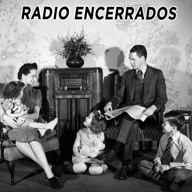Radio Encerrados #22