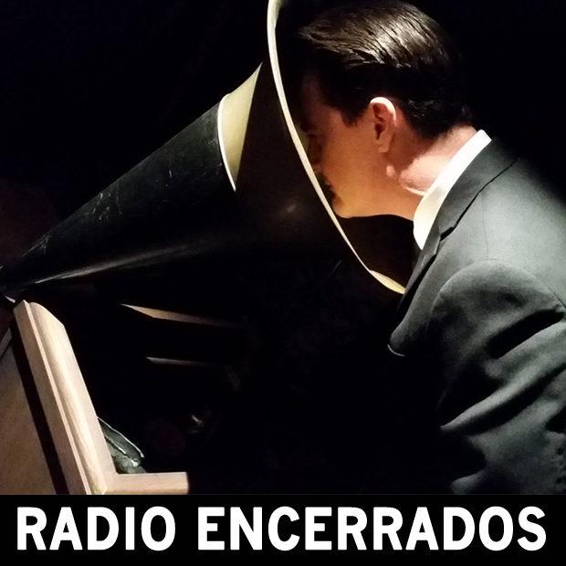 Radio Encerrados #25