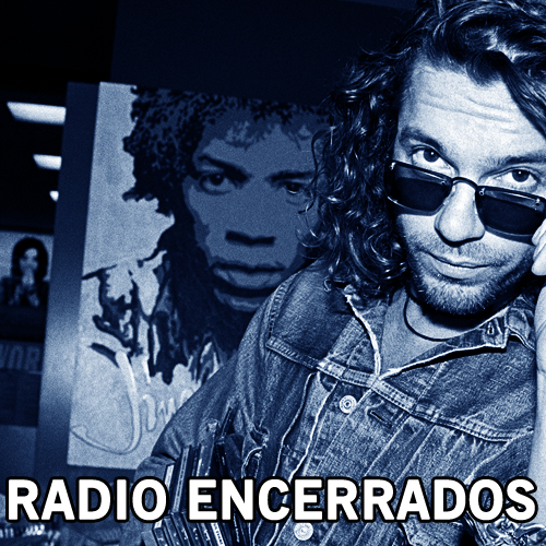 Radio Encerrados #34: Oh baby, I love you so